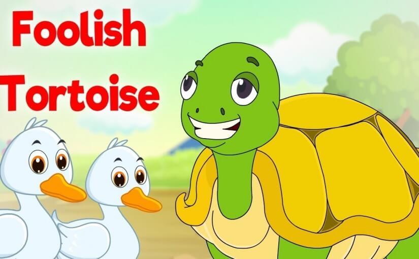 मूर्खकच्छप-कथा | The Foolish Tortoise